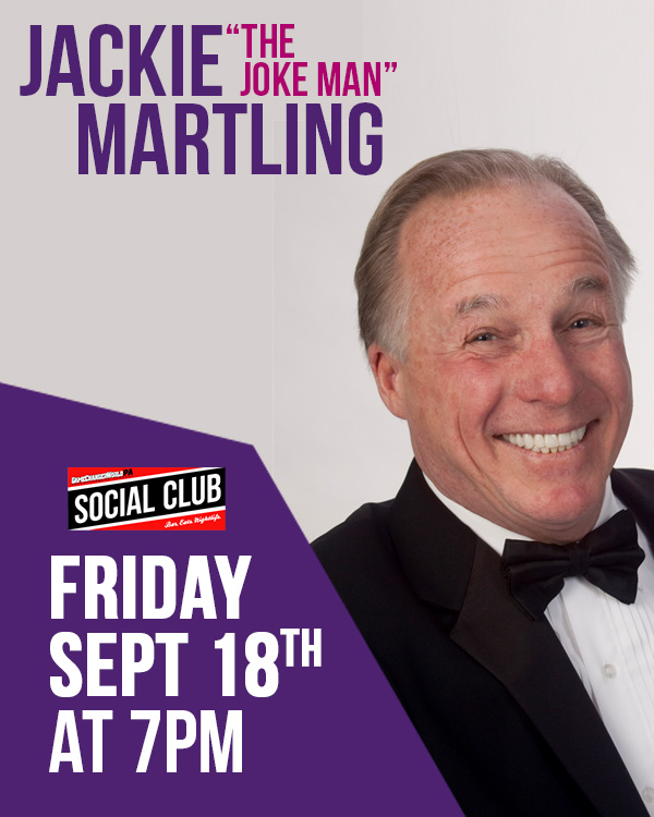 JACKIE THE JOKE MAN MARTLING @ THE SOCIAL CLUB