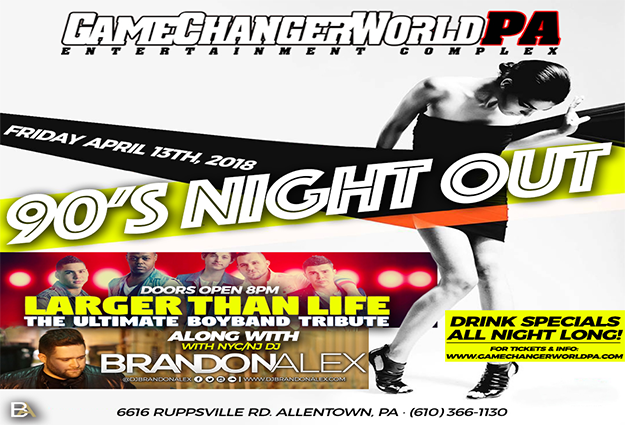 90s Party Featuring Larger Than Life & NYC/NJ DJ BrandonAlex