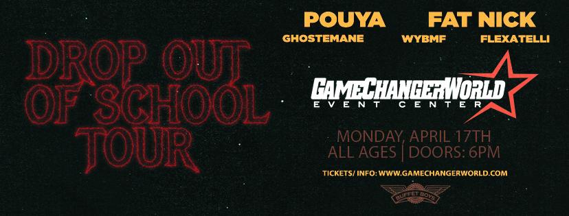 Drop Out Of School Tour w/ Pouya & Fat Nick
