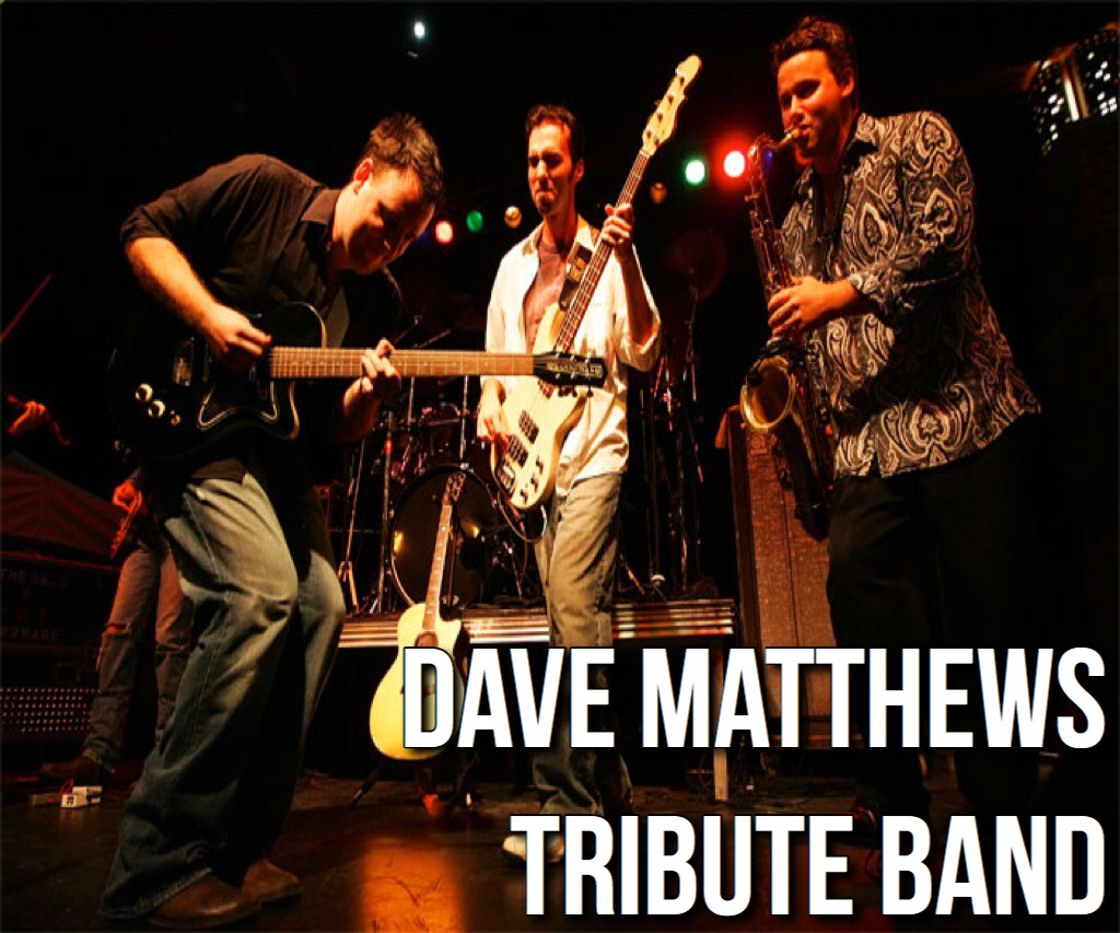 Dave Matthews Tribute Band