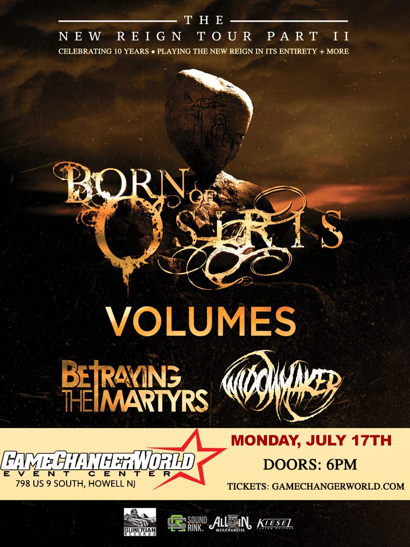 Born of Osiris w/ Volumes - Betraying The Martyrs - Widowmaker