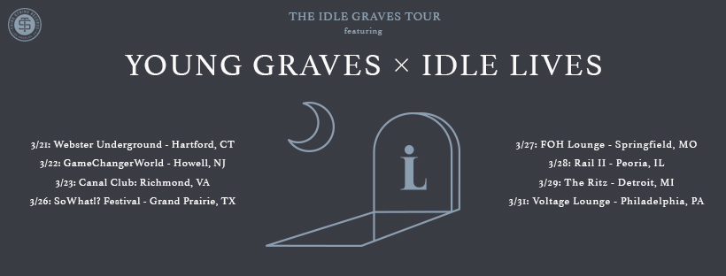 Idle Lives - Young Graves + MORE