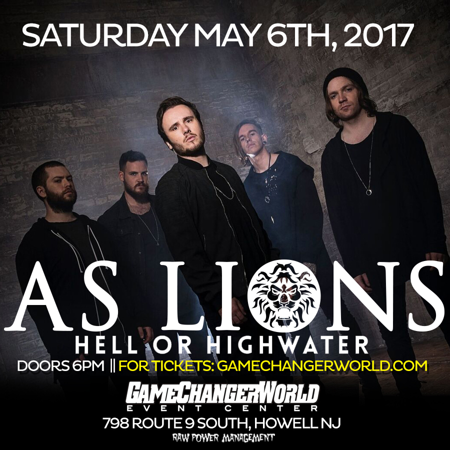 As Lions w/ Hell or High Water