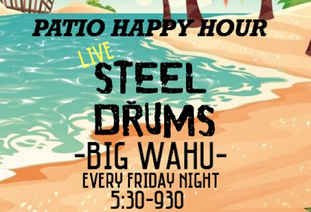HAPPY HOUR with Big Wahu & Steel Drums