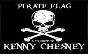 PIRATE FLAG - Tribute To KENNY CHESNEY